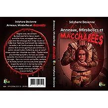 Anneaux, Mirabelles et Macchabees