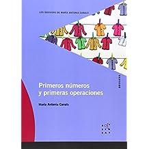 Primeros números y primeras operaciones (Los dossiers de María Antonia Canals) - 9788492748044