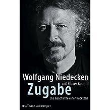 Zugabe: Die Geschichte einer Rückkehr (Autobiografien)