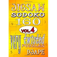 Jigsaw Sudoku Vol. 4: 160 Very Twisted Puzzles by Djape (October 05,2012)