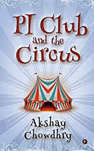 PI Club and the Circus