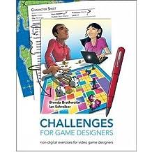 [(Challenges for Game Designers)] [ By (author) Brenda Brathwaite, By (author) Ian Schreiber ] [September, 2008]