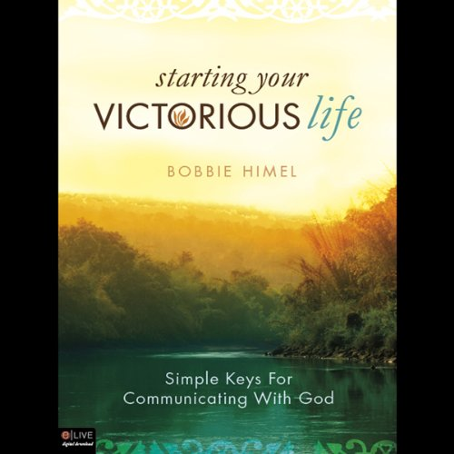 Starting Your Victorious Life  Audiolibri