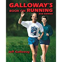 Galloway's Book on Running 2nd Edition