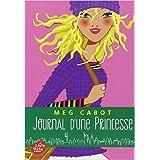 Journal d'une Princesse - Tome 4 - Paillettes et courbettes de Meg Cabot ,Marie Perron (Cover Design),Josette Chicheportiche (Traduction) ( 2 juillet 2014 )