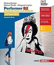 Performer B2 updated. Ready for First and INVALSI. Student's book-Workbook. Per le Scuole superiori. Con e