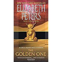The Golden One: An Amelia Peabody Novel of Suspense (English Edition)