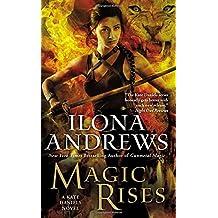 Magic Rises (Kate Daniels, Band 6)