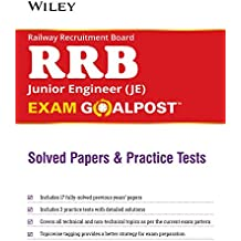 Wiley's Railway Recruitment Board (RRB) Junior Engineer (JE) Exam Goalpost Solved Papers and Practice