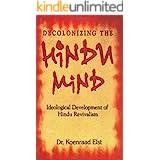 Decolonizing The Hindu Mind