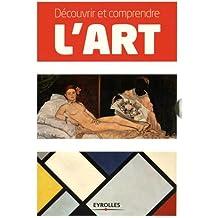Coffret Découvrir et comprendre l'art: Tout l'art en deux volumes. L'art moderne - La peinture.