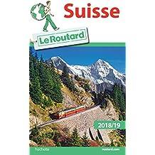 Guide du Routard Suisse 2018/19