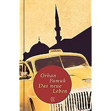 Fischer Taschenbibliothek: Das neue Leben: Roman