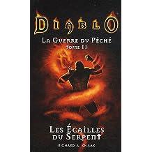 diablo : la guerre du peche t02 les écailles du serpent