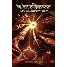 Is Intelligence an Algorithm? (English Edition)