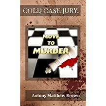 Move to Murder (Cold Case Jury Book 3) (English Edition)