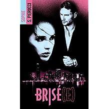 Brisé(e) (BMR)
