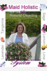 Maid Holistic The Art of Cleaning Naturally (English Edition) Format Kindle