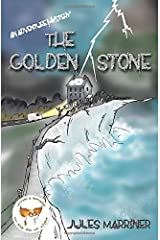 The Golden Stone: an adventure mystery Paperback