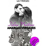 Dulces mentiras, amargas verdades (Versión castellana) (Spanish Edition)
