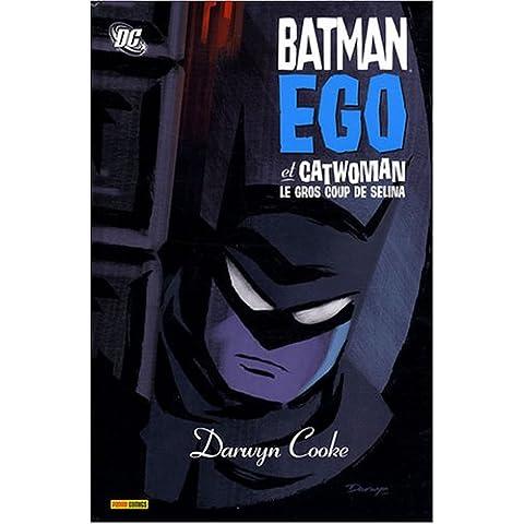 Batman ego et Catwoman : Le gros coup de Selina