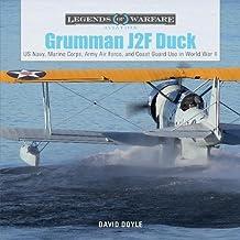 Grumman J2F Duck: US Navy, Marine Corps, Army Air Force, and Coast Guard Use in World War II (Legends of Warfare: Aviation)