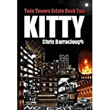 Kitty (Twin Towers Estate British Crime Thrillers Book 2)