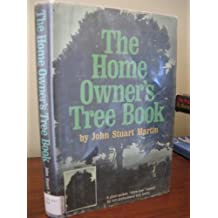The home owner's tree book : a plain-spoken manual for non-professional tree lovers