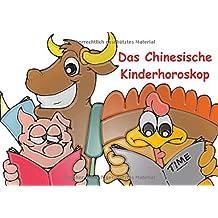 Das Chinesische Kinderhoroskop (Tischaufsteller DIN A5 quer): Der Chinesische Tierkreis für die Kleinen! (Tischaufsteller, 14 Seiten) (CALVENDO Glaube)