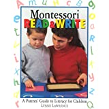 Montessori Read & Write: A parent's guide to literacy for children