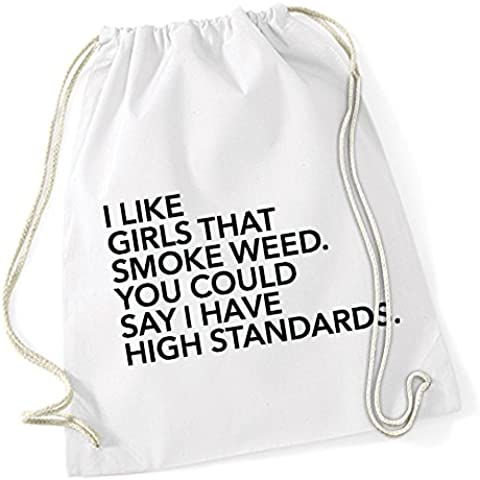 I Like Girls That Smoke Weed Borsa De Gym Bianco