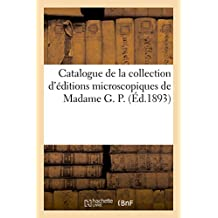 Catalogue de la Collection D'Editions Microscopiques de Madame G. P.
