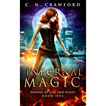 Infernal Magic (Demons of Fire and Night Book 1) (English Edition)