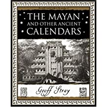 [(The Mayan and Other Ancient Calendars)] [ By (author) Geoff Stray ] [October, 2007]