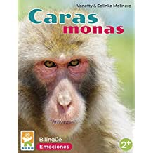 Caras monas/Cute faces: Emociones/Emotions (bilingual)