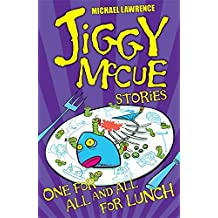 One for All and All for Lunch! (Jiggy McCue)