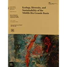 Ecology, Diversity And Sustainability Of The Middle Rio Grande Basin