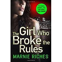 The Girl Who Broke the Rules (George McKenzie, Book 2)