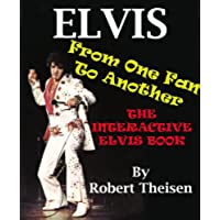 Elvis From One Fan to Another - The Interactive Elvis Book (English Edition)