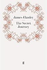 The Secret Journey by James Hanley (2011-07-20) Paperback