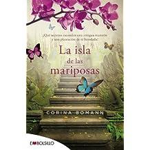 La Isla De Las Mariposas. ¿Qué Secretos Esconden Una Antigua Mansión Y Una Plantación De Té Heredada? (EMBOLSILLO)