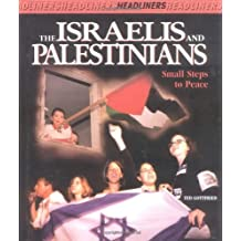 The Israelies and Palestinians (Headliners)