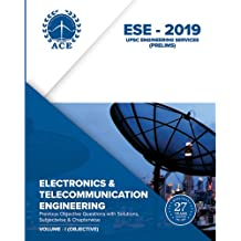 ESE 2019 Prelims Electronics and Telecommunications Engineering Objective Volume 1 : Previous Objective Questions with solutions, Subject wise and Chapter wise