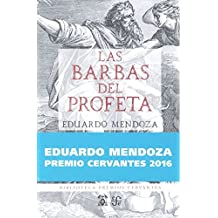 Barbas del profeta, las (Premio Cervantes 2016) (Biblioteca  Premios Cervantes)