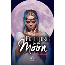 Fighting for the moon.: Volume 2