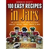 100 Easy Recipes In Jars (English Edition)