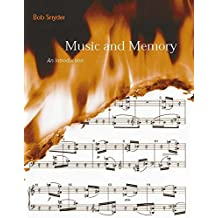 Music and Memory: An Introduction (MIT Press)