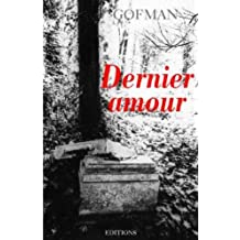 Dernier amour (French Edition)