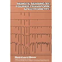 Remote Sensing by Fourier Transform Spectrometry (Chemical Analysis: A Series of Monographs on Analytical Chemistry and Its Applications)