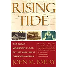 Rising Tide: The Great Mississippi Flood of 1927 and How It Changed America (English Edition)